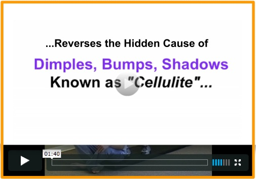 to reverse the hidden cause of cellulite